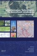Geoinformation Technologies for Geo-Cultural Landscapes: European Perspectives