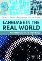 Language in the Real World: An Introduction to Linguistics