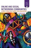 Online and Social Networking Communities: A Best Practice Guide for Educators