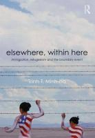 Elsewhere, Within Here: Immigration, Refugeeism and the Boundary Event