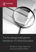 The Routledge International Companion to Critical Education