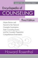 Encyclopedia of Counseling: Master Review and Tutorial for the National Counselor Examination, State Counseling Exams, and the Counselor Preparati