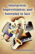 Interaction, Improvisation, and Interplay in Jazz
