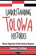 Understanding Tolowa Histories: Western Hegemonies and Native American Responses