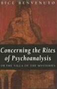 Concerning the Rites of Psychoanalysis: Or the Villa of the Mysteries
