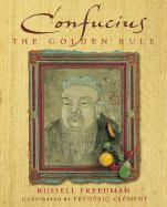 Confucius: The Golden Rule