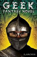 Geek Fantasy Novel
