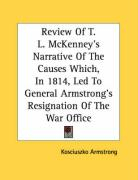 Review of T. L. McKenney's Narrative of the Causes Which, in 1814, Led to General Armstrong's Resignation of the War Office