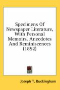 Specimens of Newspaper Literature, with Personal Memoirs, Anecdotes and Reminiscences (1852)