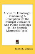 A Visit to Edinburgh: Containing a Description of the Principal Curiosities and Public Buildings in the Scottish Metropolis (1818)