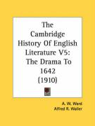 The Cambridge History of English Literature V5: The Drama to 1642 (1910)