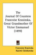 The Journal of Countess Francoise Krasinska, Great Grandmother of Victor Emmanuel (1899)