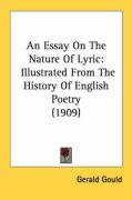 An Essay on the Nature of Lyric: Illustrated from the History of English Poetry (1909)