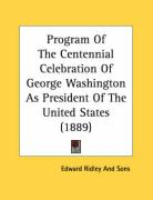 Program of the Centennial Celebration of George Washington as President of the United States (1889)
