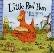 The Little Red Hen: A Deliciously Funny Flap Book