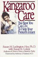Kangaroo Care: The Best You Can Do to Help Your Preterm Infant