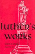 Luther's Works, Volume 5 (Genesis Chapters 26-30)