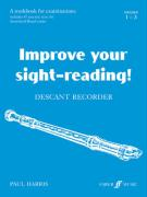 Improve Your Sight-Reading! Descant Recorder: A Workbook for Examinations: Grades 1-3