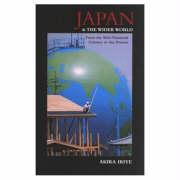 Supplement: Japan and the Wider World: From the Mid-Nineteenth Century to the Present - Japan and the Wider World: From the Mid-Ni