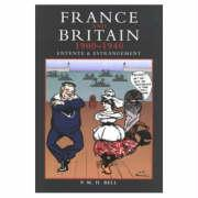 France and Britain, 1900-1940: Entente and Estrangement