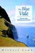 The Blue Vale: Poems from Mallaig and Beyond