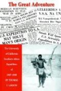 The Great Adventure: The University of California Southern Africa Expedition of 1947-1948