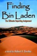 Finding Bin Laden: The Ultimate Reporting Assignment