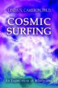 Cosmic Surfing: An Experience of Wholeness