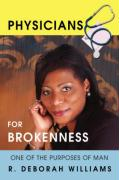 Physicians for Brokenness: One of the Purposes of Man