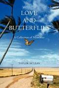Love and Butterflies: A Collection of Memories