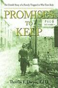 Promises to Keep: The Untold Story of a Family Trapped in War-Torn Italy