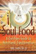 Soul Food: A Dietitian's Guide to Nutritional Transformation