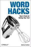 Word Hacks: Tips & Tools for Taming Your Text