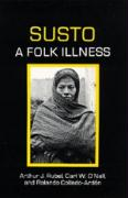 Susto, a Folk Illness