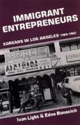 Immigrant Entrepreneurs: Koreans in Los Angeles, 1965-1982