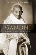 Gandhi: The Man, His People, and the Empire