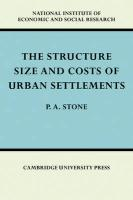 The Structure, Size and Costs of Urban Settlements