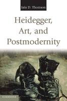Heidegger, Art, and Postmodernity