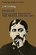 Proust: Collected Essays on the Writer and His Art