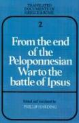 From the End of the Peloponnesian War to the Battle of Ipsus