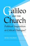 Galileo and the Church: Political Inquisition or Critical Dialogue?