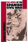 The Novel of the Spanish Civil War (1936 1975)