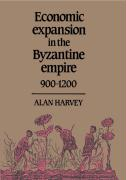Economic Expansion in the Byzantine Empire, 900 1200