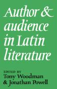 Author and Audience in Latin Literature