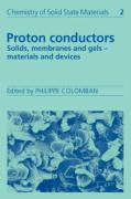 Proton Conductors: Solids, Membranes and Gels - Materials and Devices