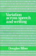 Variation Across Speech and Writing