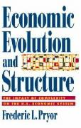 Economic Evolution and Structure: The Impact of Complexity on the U.S. Economic System