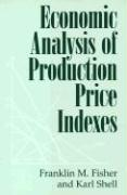 Economic Analysis of Production Price Indexes