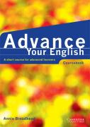 Advance Your English Coursebook: A Short Course for Advanced Learners
