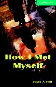 Cambridge English Readers 3 How I met myself with CD